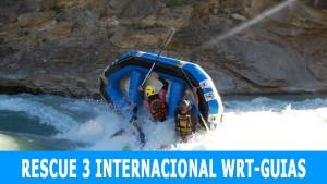 Curso Rescue 3 Internacional WRT Especial Guias Aguas Bravas y Barrancos